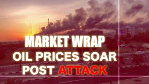 Market wrap: Oil prices soar after a Drone attack on Saudi facility