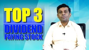 TOP 3 DIVIDEND PAYING STOCKS YOU MUST BUY, ADVANTAGE OF DIVIDEND PAYING STOCKS..