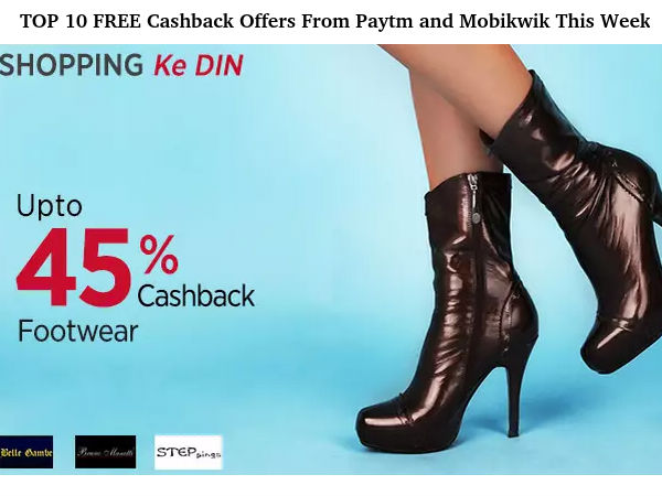 TOP 10 FREE Cashback Offers From Paytm and Mobikwik This Week