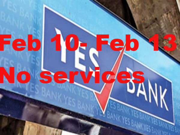 Yes Bank Internet Banking Be Unavailable 4 Days