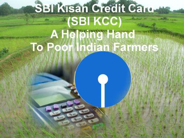 SBI Kisan Credit Card: Process To Apply And It's Benefits