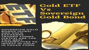 Gold Etf Vs Sovereign Gold Bond Sgb Which Is Better For Investment
